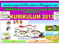 Download administrasi pembelajaran kelas 3 semester 2 SD/MI kurikulum 2013 lengkap