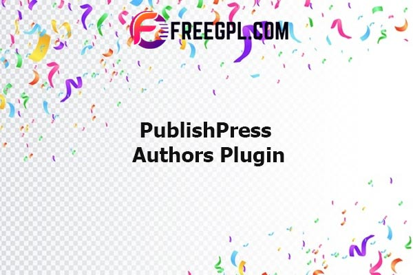 PublishPress Authors Pro Nulled Download Free