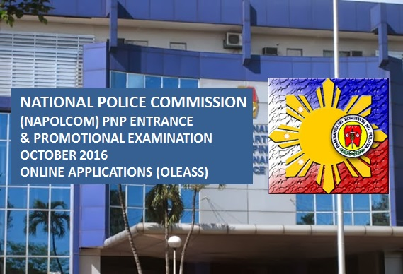 October 2016 NAPOLCOM exam Online application scheduling (OLEASS)