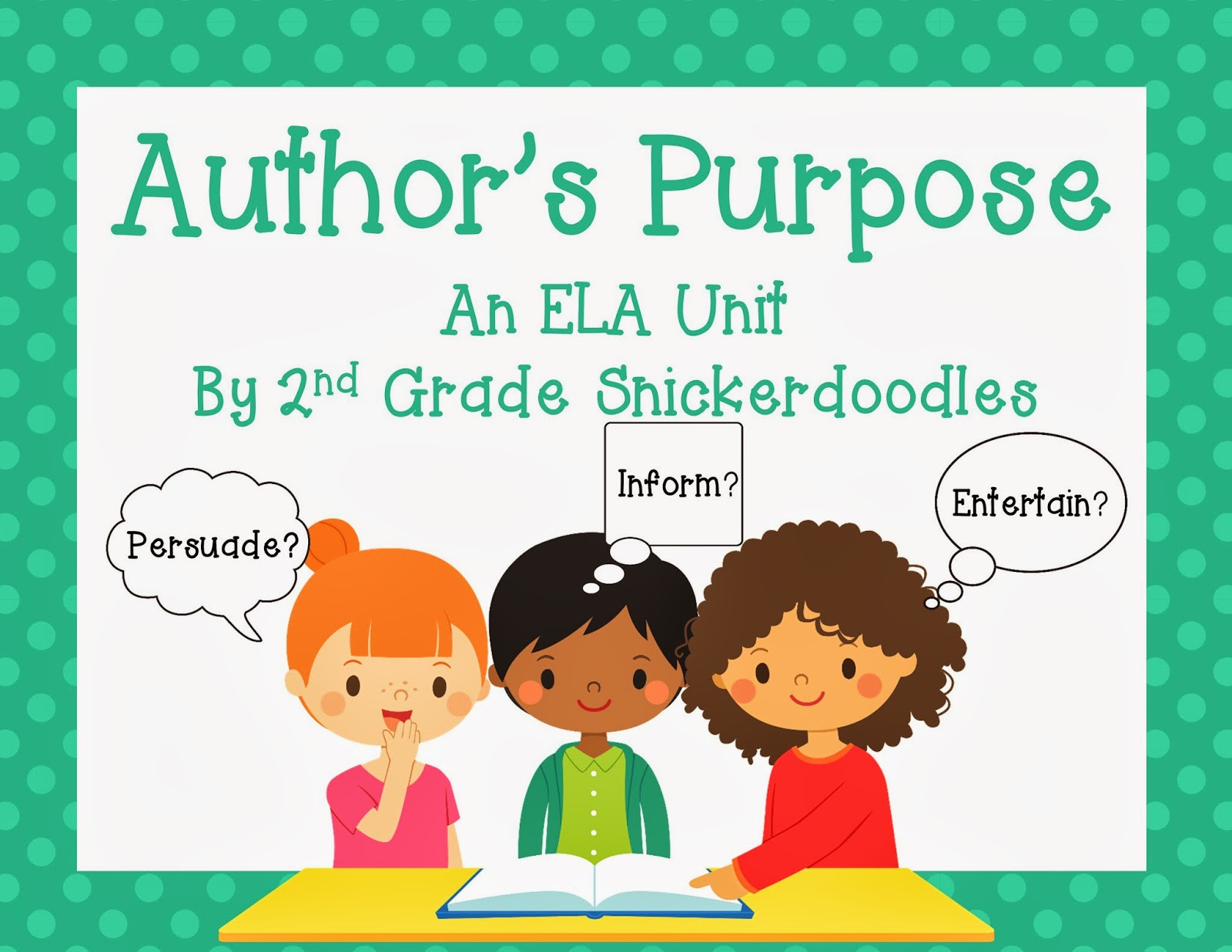 2nd Grade Snickerdoodles Author S Purpose With A Freebie