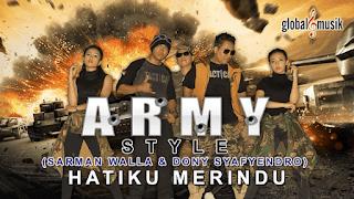 Lirik Lagu Army Style - Hatiku Merindu