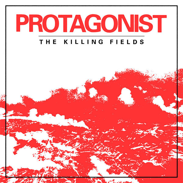 """Protagonist stream new song """"The Killing Fields"""""""