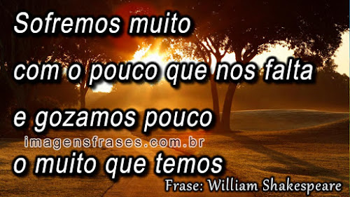 William Shakespeare, frases sobre a vida