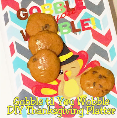 Make your Thanksgiving dessert table beautiful and fun with this DIY Thanksgiving platter. It's so easy, especially with this fun Gobble til you Wobble Thanksgiving printable.  Grab it and make one now. #thanksgivingdesserttable #thanksgivingdessert #thanksgivingdiy #partydiy