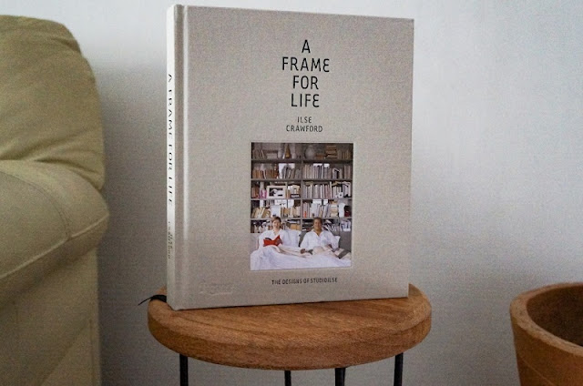 """Livro """"A Frame For Life"""" de Ilse Crawford - blog Carina Pedro"""