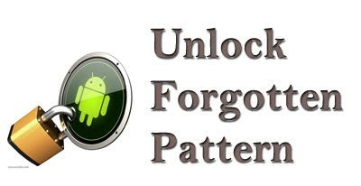 Unlock Forgotten Pattern Lock in Android Mobiles