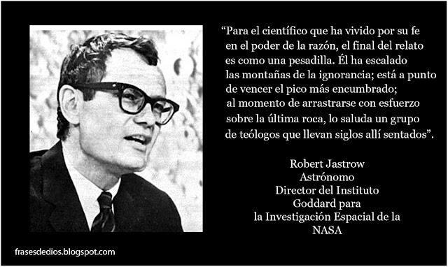 robert jastrow citas dios y la ciencia