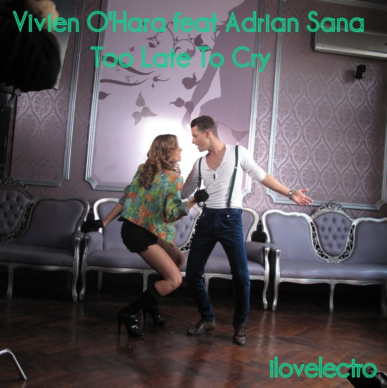 VIVIEN HARA FEAT ADRIAN SANA TOO LATE TO CRY СКАЧАТЬ БЕСПЛАТНО
