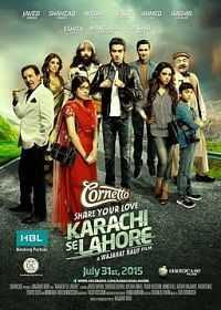Karachi Se Lahore (2015) Full Movie Download 300mb