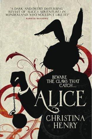 Christina Henry – Alice