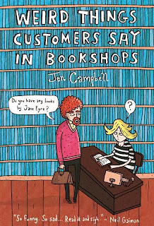 Weird Things Customers Say in Bookshops by Jen Campbell book cover