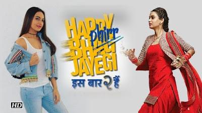 Happy Phirr Bhag Jayegi (2018) Pre-DVD x264 Hindi AAC 700MB + 1.45GB Download | Watch Online | Gdrive