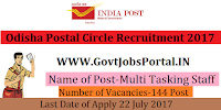Odisha Postal Circle Recruitment 2017– 144 Multi Tasking Staff
