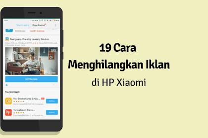 20 Cara Menghilangkan Iklan di HP Xiaomi Paling Lengkap 2019