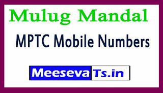 Mulug Mandal MPTC Mobile Numbers List Warangal District in Telangana State