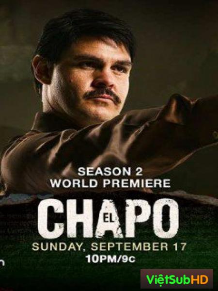 Trùm Ma Túy El Chapo (Phần 2)