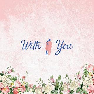 Lirik Lagu Na Yoon Kwon, Yoo Jae Hwan – With You