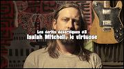 Les écrits désertiques #3 - Isaiah Mitchell, le virtuose