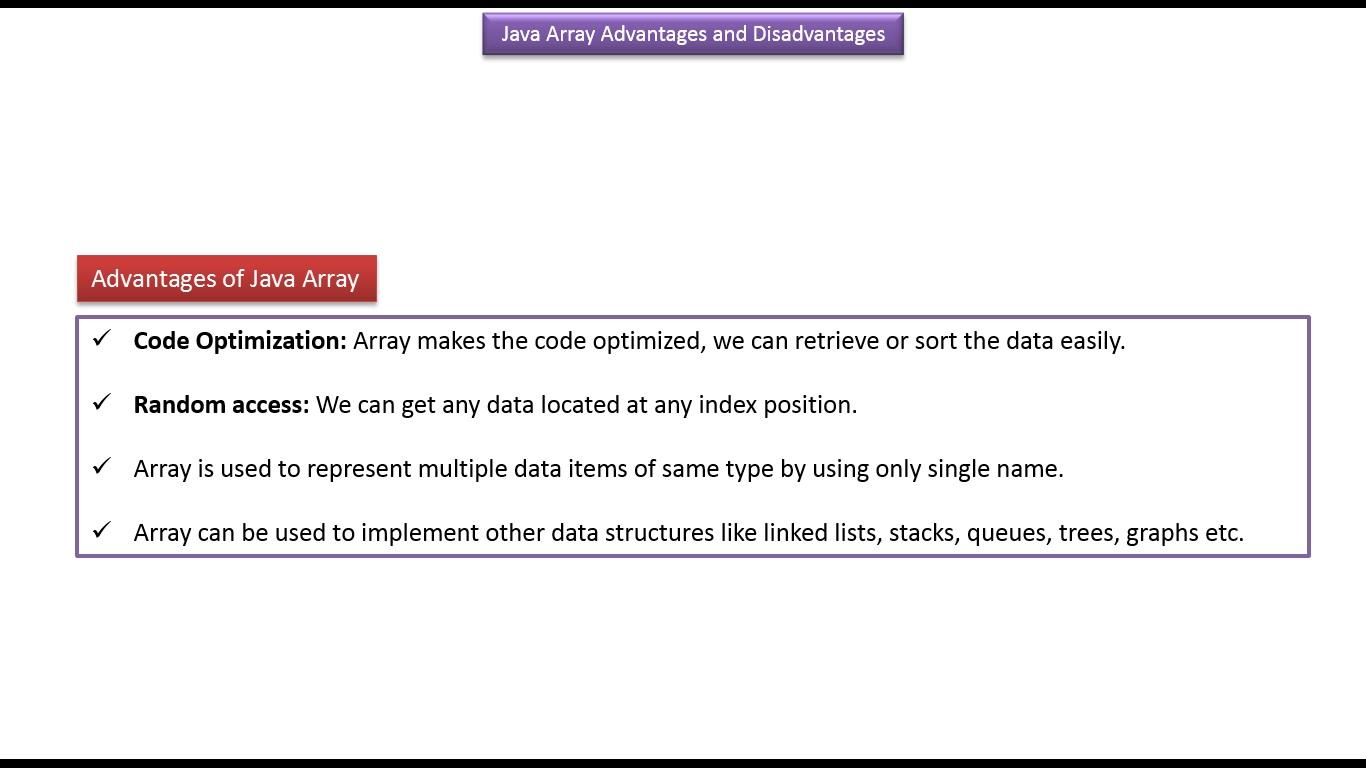 Java ee java tutorial java array advantages and disadvantages java tutorial java array advantages and disadvantages baditri Images