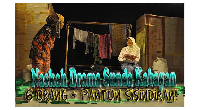 Naskah Drama Sisindiran Si Kabayan Untuk 6 Orang Bahasa Sunda Lucu