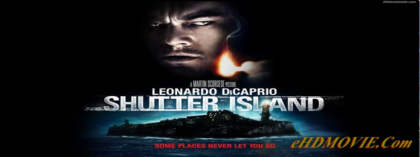 Shutter Island 2010 Full Movie Dual Audio [Hindi – English] 720p & 480p ORG BRRip 400MB - 1GB ESubs Free Download