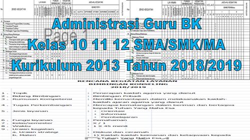 Administrasi Guru BK Kelas 10 11 12 SMA/SMK/MA Kurikulum 2013 Tahun 2018/2019