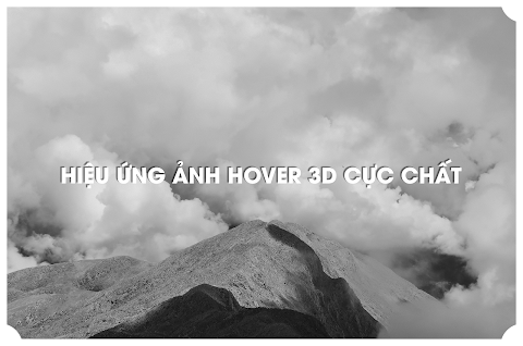 SHARE HIỆU HỨNG HOVER ẢNH 3D