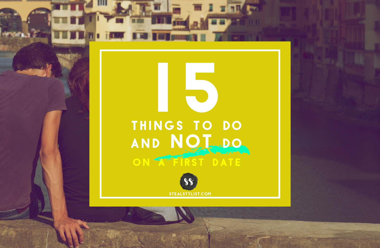 First Date 15 things to do and not to do