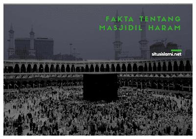 5 Fakta Mengenai Masjidil Haram yang Luar Biasa