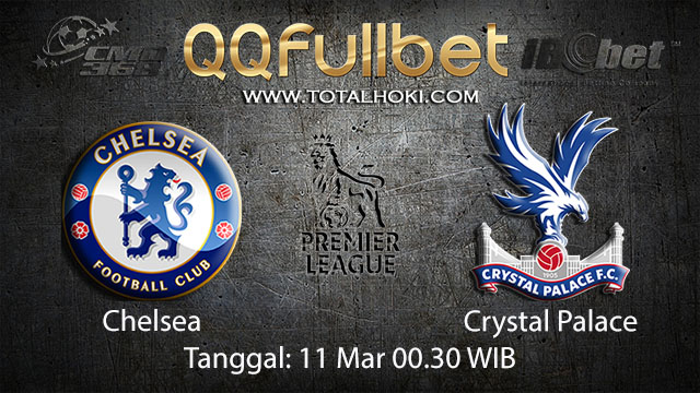BOLA88 - PREDIKSI TARUHAN BOLA CHELSEA VS CRYSTAL PALACE 11 MARET 2018 ( ENGLISH PREMIER LEAGUE )