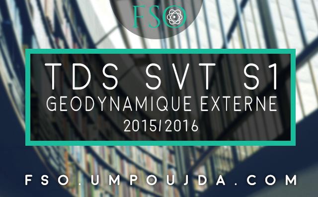 SVT S2 : TDs Corrigés Géodynamique Externe 2015/2016