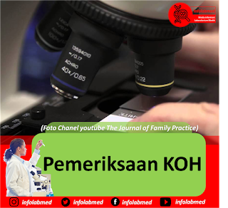 Pemeriksaan KOH, jamur, infolabmed. The Journal of Family Practice