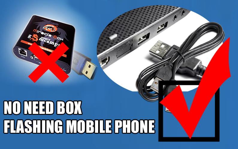 NO NEED BOX FLASHING MOBILE FLASH