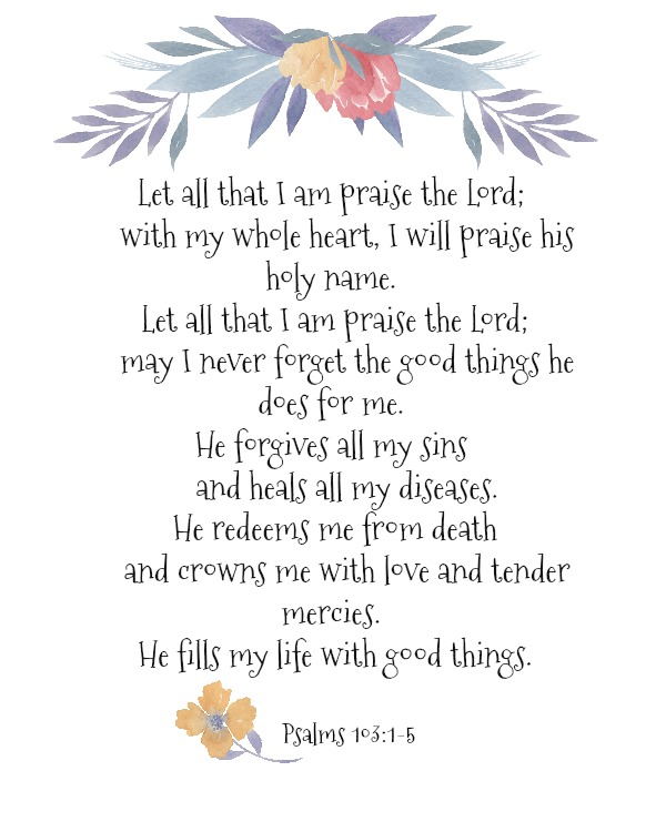 FREE Printable of Psalms 103 from Walking on Sunshine.