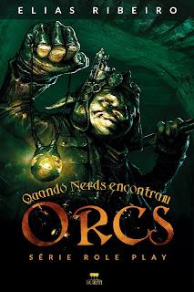 Capa Quando nerds encontram orcs