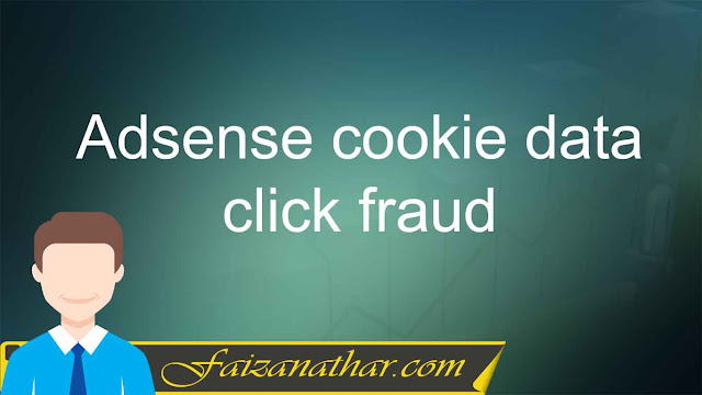 Adsense cookie data click fraud