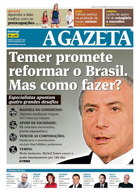 A Gazeta: Desafios do Governo Temer