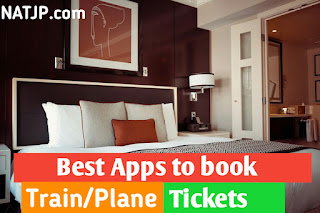Useful apps to book Train and Plane Tickets , PNR Status, Book Flight Online, book train tickets online, Natjp, NATJP, natjp.com