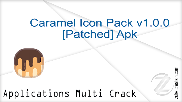 Caramel Icon Pack v1.0.0 [Patched] Apk    |   16.3 MB