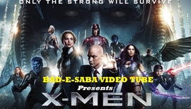 BAD-E-SABA Presents - X-Men Apocalypse 2016 Action Movie