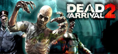 Dead on Arrival 2 Apk (Mod,Free Shoping) for Android