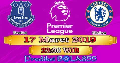 Prediksi Bola855 Everton vs Chelsea 17 Maret 2019