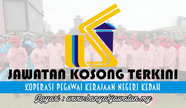 Jawatan Kosong Terkini 2017 di Koperasi Pegawai Kerajaan Negeri Kedah