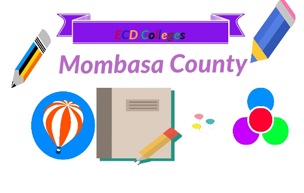 List of best ECD colleges in Mombasa Kenya