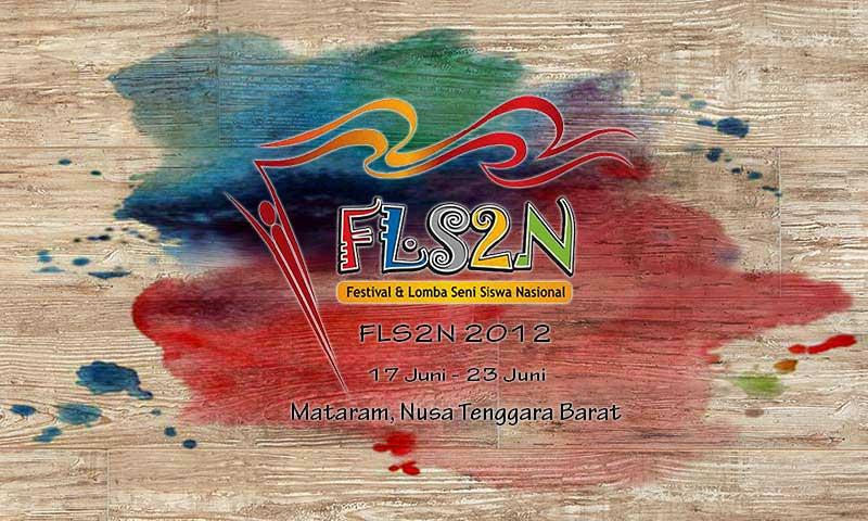 FLS2N 2012 - Mataram, Nusa Tenggara Barat