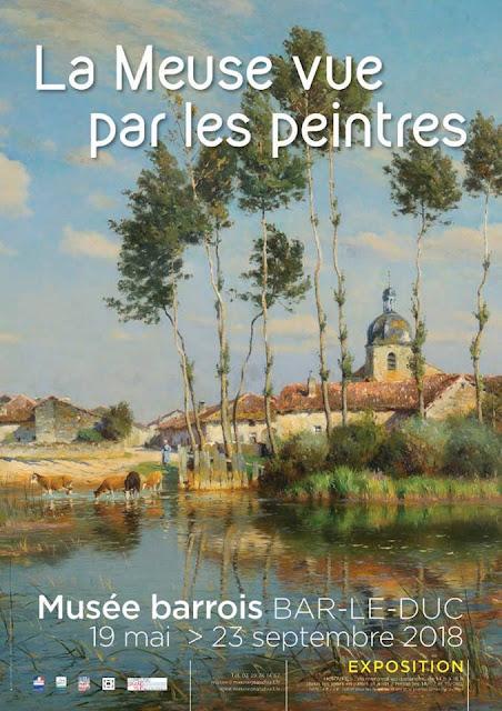 """BAR-LE-DUC (55) - Exposition """"La Meuse vue par les peintres"""" (19 mai - 23 sept 2018)"""
