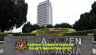 Tarikh Pembentangan Bajet Malaysia Tahun 2019