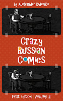 Crazy Russian Comics: Cartooning and Drawing in a Weird Style. Contemporary Illustration and Graphic Art Series, Volume 2. Rare Images Collection, You've Probably Never Seen Before