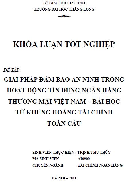 Giải pháp đảm bảo an ninh trong hoạt động tín dụng Ngân hàng Thương mại Việt Nam Bài học từ khủng hoảng tài chính toàn cầu