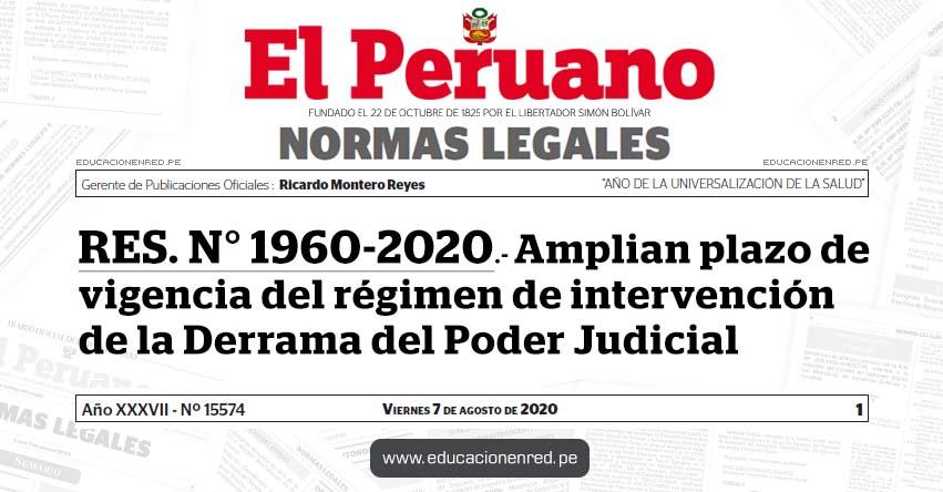 RES. N° 1960-2020.- Amplian plazo de vigencia del régimen de intervención de la Derrama del Poder Judicial